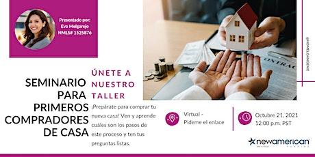 [GRATIS} Seminario Para Primeros Compradores De Casa entradas