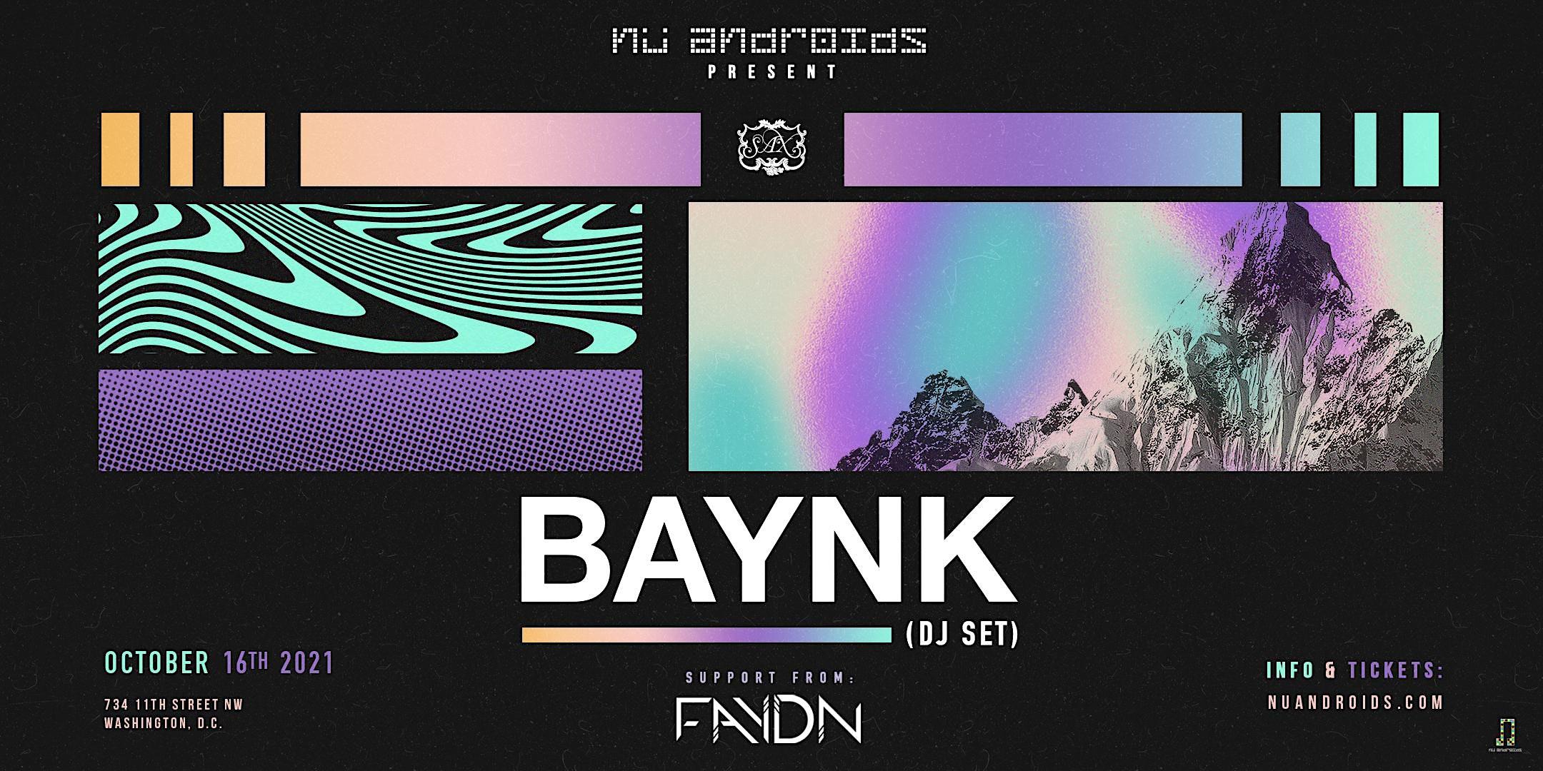 Nü Androids Presents: BAYNK DJ Set (21+)