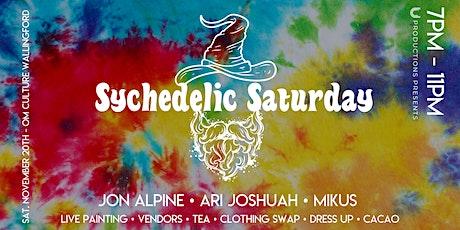 Sychedelic Saturday tickets
