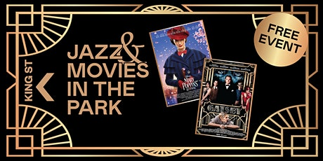 Jazz in the Park Movie Night on King St - FREE!  Saturday 13 November, 2021 tickets