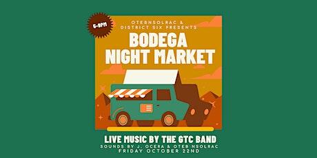 Bodega Night Market tickets