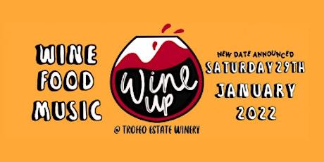 Wine Up @ Trofeo Estate - Saturday 29th January 2022 tickets