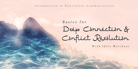 Basics for Deep Connection and Conflict Resolution tickets
