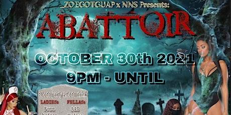 ABATTOIR Halloween Party by NNS Dolo x _zoegotguap tickets