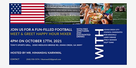 MEET & GREET HAPPY HOUR MIXER WITH JOHNS CREEK CITY COUNCIL CANDIDATES tickets