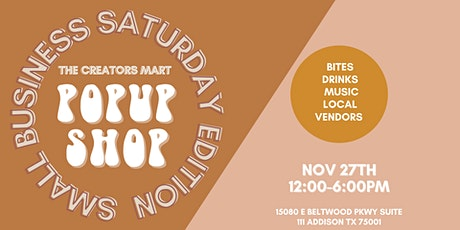 The Creator Mart POP UP SHOP SMALL BUSINESS SATURDAY EDITION tickets