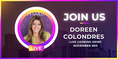 Celebrity Chef Cooking Demo with Doreen Colondres tickets