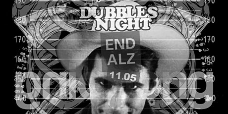 DUBBLES NIGHT TO END ALZ tickets