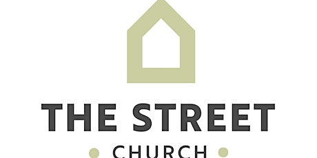 The Street Church East Service - Sunday 24th October 2021 tickets