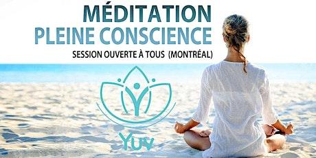 SESSION DE MÉDITATION PLEINE CONSCIENCE ☑️ Au Centre SOHA (Montréal) billets