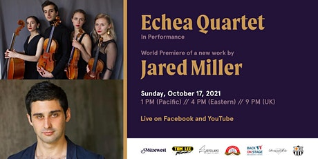 Echéa Quartet in concert with a world premiere of Jared Miller tickets