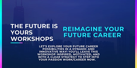 Reimagine Your Future Career Workshop tickets
