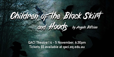 Year 10 Gothic Theatre: Children of the Black Skirt and Hoods tickets