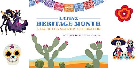 Latinx Heritage Month & Día de Los Muertos Celebration tickets
