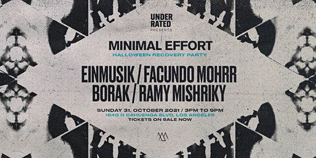 Minimal Effort: Recovery Party w/ Einmusik and Facundo Mohrr tickets