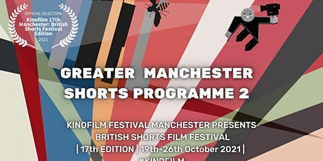 KINOFILM: Made in Manchester 2(Greater Manchester Shorts) tickets