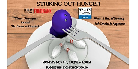 Striking Out Hunger - benefiting Tarrant Area Food Bank tickets