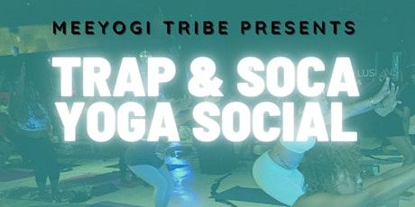 Trap & Soca Yoga Social tickets