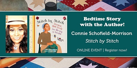 """Bedtime Story with the Author: Connie Schofield-Morrison """"Stitch by Stitch"""" tickets"""