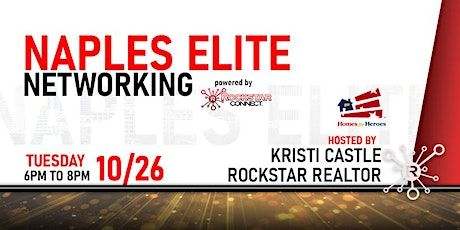Free Naples Elite Networking Event by Kristi Castle (October) tickets