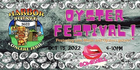 Harbor Blast - Oyster Festival with Bombshell! tickets