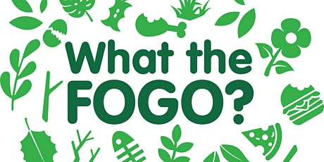 What the FOGO? Q&A Session for City of Vincent's NEW 3-Bin FOGO System tickets
