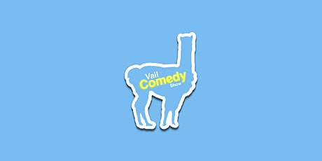 Vail Comedy Show - November 17, 2021 - Valerie Tosi tickets