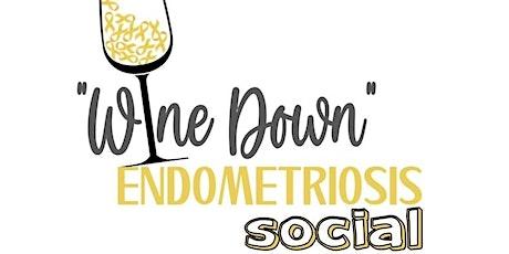 Wine Down Endometriosis Social tickets
