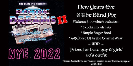 New Years Eve 2022 @ The Blind Pig tickets
