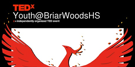 TEDxYouth@BriarWoodsHS tickets
