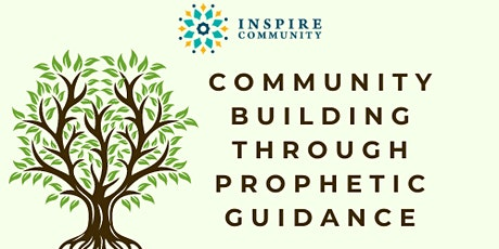 Community Building through Prophetic Guidance tickets