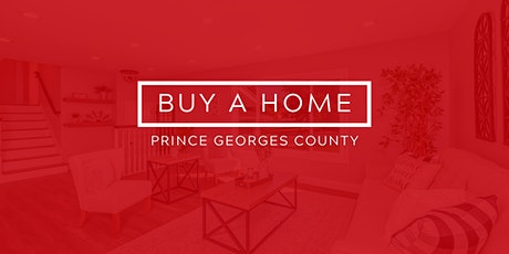 How to buy a home in Prince Georges County, MD with No Money Down tickets
