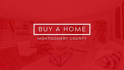 How to buy a home in Montgomery County, MD with No Money Down tickets