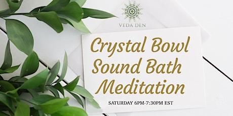 Crystal Bowl Sound Bath Meditation tickets