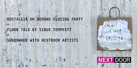 Nostalgia on Demand Artist Talk + NEXTDOOR Sundowner! tickets