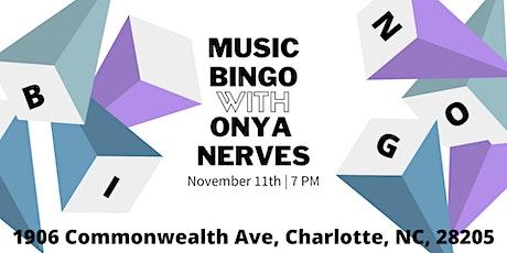 Music Bingo  With Onya Nerves   11/11 tickets
