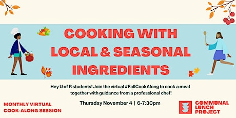 CLP Fall Cook-Along: Cooking With Local & Seasonal Ingredients (U Regina) tickets