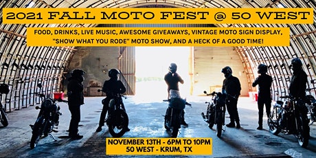 Denton Moto Collective presents: 2021 Fall Moto Fest at 50 West tickets