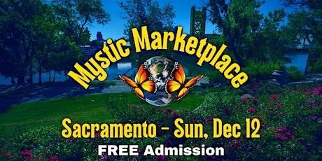 Sacramento Mystic Marketplace tickets