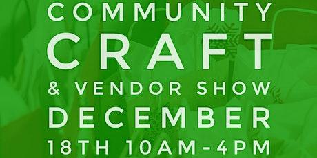 Community Craft & Vendor Show tickets