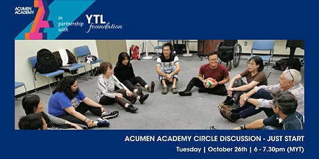 Acumen Academy Circle Discussion - Just Start tickets