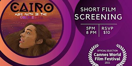 """Screening for short film """"Cairo"""" tickets"""