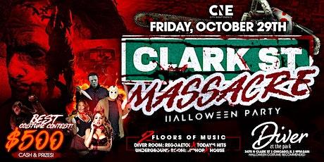 CLARK ST MASSACRE HALLOWEEN PARTY tickets