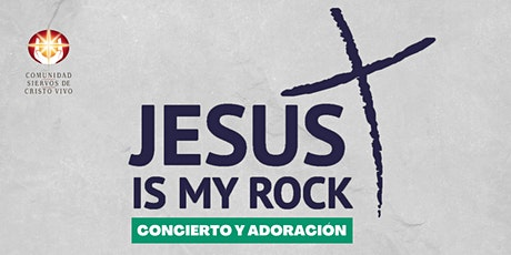 Jesus is My Rock Santo Domingo tickets