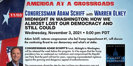 Congress Adam Schiff:  How We Almost Lost Our Democracy and Still Could tickets