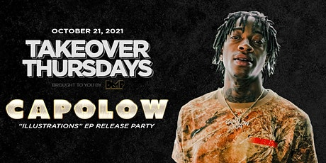 Takeover Thursdays - Capolow Album Release Party 10/21/2021 tickets