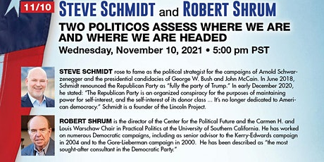 Schmidt & Shrum: Two Politicos Assess: Where Are We & Where Are We Headed? tickets