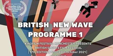 British New Wave Shorts Programme  1 tickets