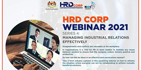HRD Corp Webinar Series 4: Managing Industrial Relations Effectively entradas