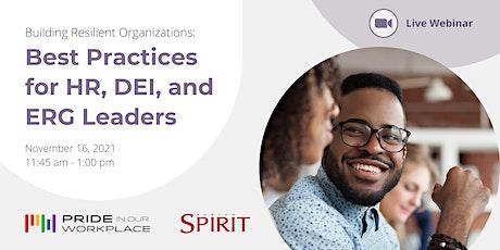 Building Resilient Organizations: Best Practices for HR, DEI, & ERG Leaders bilhetes
